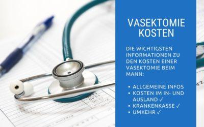 Vasektomie Kosten: Wie teuer ist die Sterilisation beim Mann?